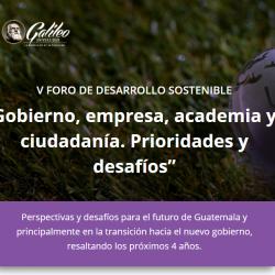 V Foro de Desarrollo Sostenible. Universidad Galileo.